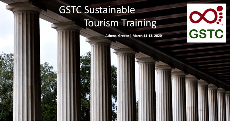 3rd GSTC SUSTAINABLE TOURISM TRAINING, Mar 11-13, 2020, ATHENS