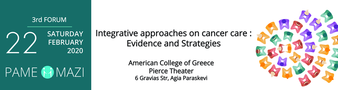 "3rd Forum ""Integrative approaches on cancer care: Evidence and Strategies"""