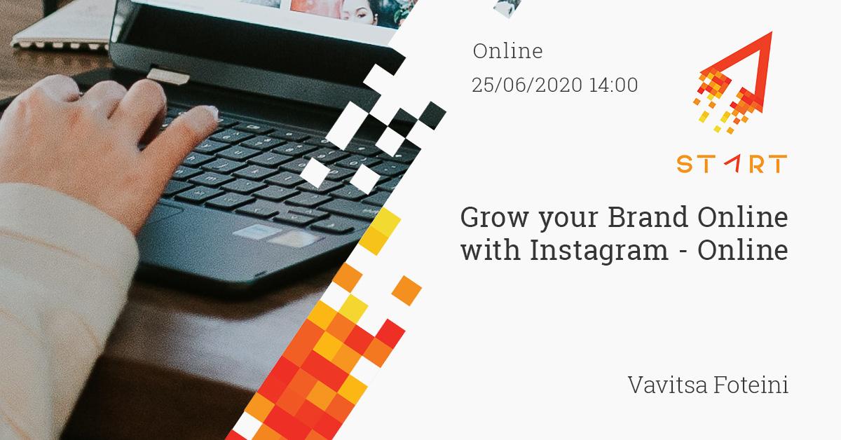 Grow your Brand Online with Instagram - Online