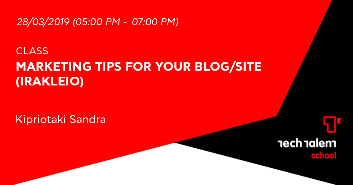 Marketing Tips for your Blog/Site (Irakleio)