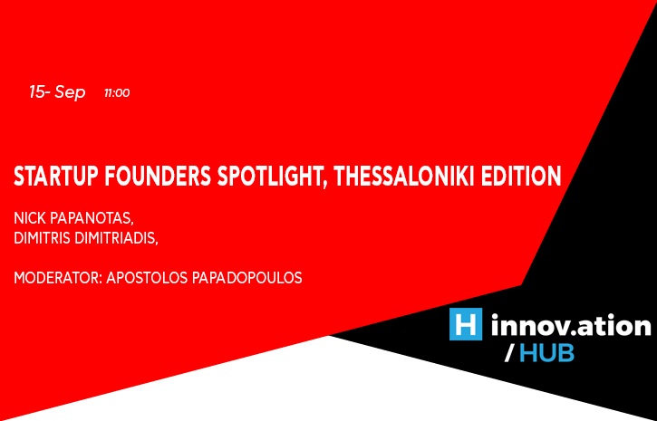 Startup Founders Spotlight, Thessaloniki Edition (TIF)