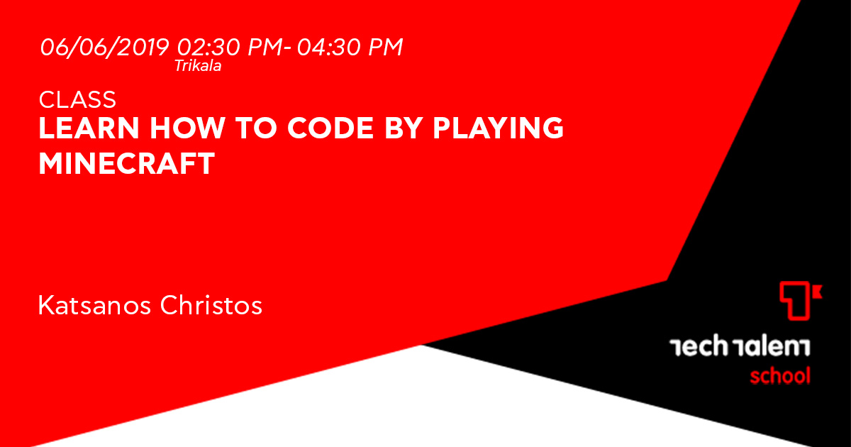 Learn how to code by playing Minecraft (Trikala)