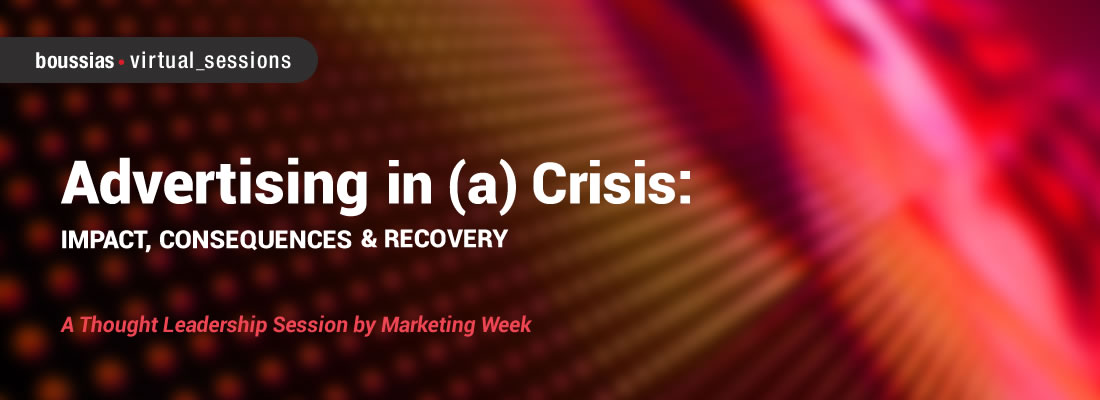 Advertising in (a) Crisis: impact, consequences and recovery