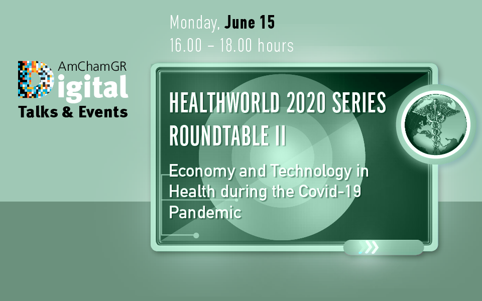 Healthworld 2020 series Roundtable II Economy and Technology in Health during the Covid-19 Pandemic