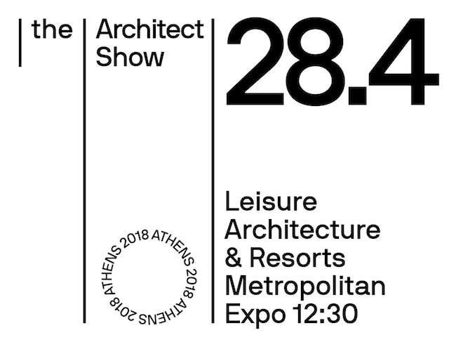 the Architect Show | Leisure Architecture & Resorts