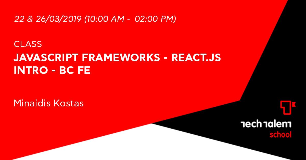 Γνωριμία με τα JavaScript Frameworks - Εισαγωγή στην React-BC FE