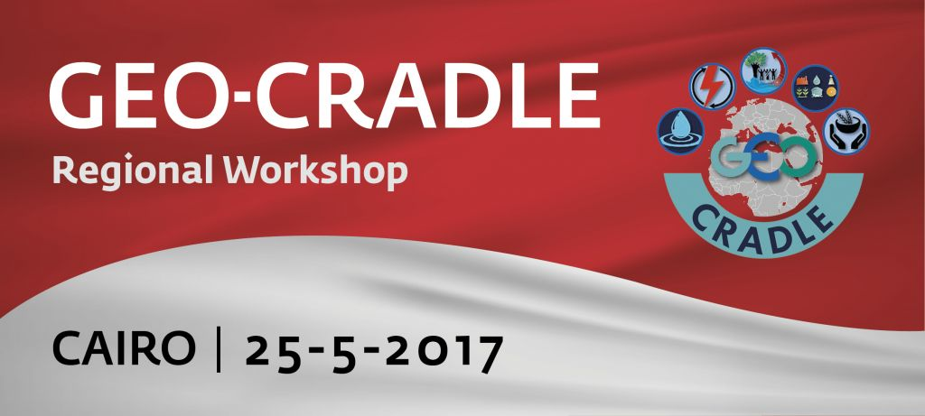 GEO-CRADLE Regional Workshop in Cairo