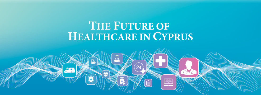 The Future of Healthcare in Cyprus 2020