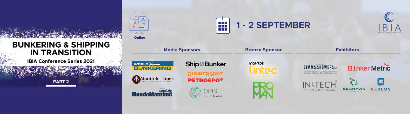 IBIA BUNKERING & SHIPPING IN TRANSITION Conference Series Part 2