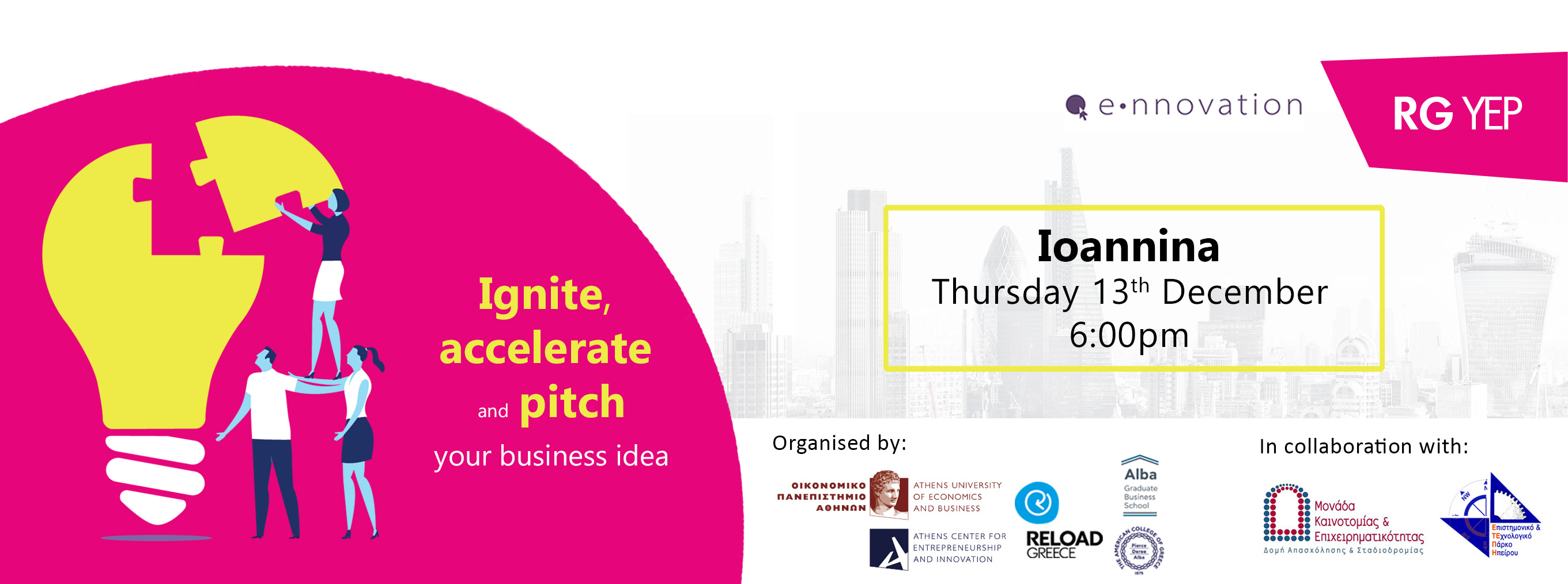 IGNITE @Reload: DEVELOPING YOUR IDEA - Ioannina
