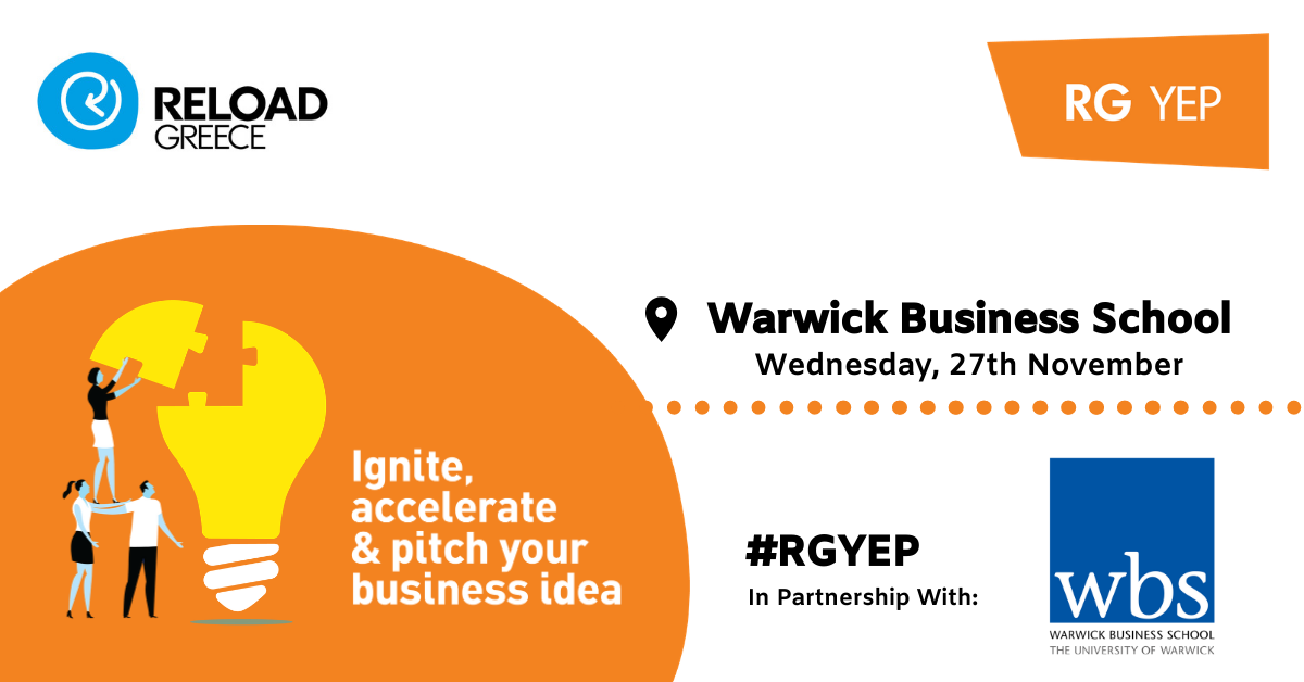 IGNITE @Reload: DEVELOPING YOUR IDEA - Warwick Business School