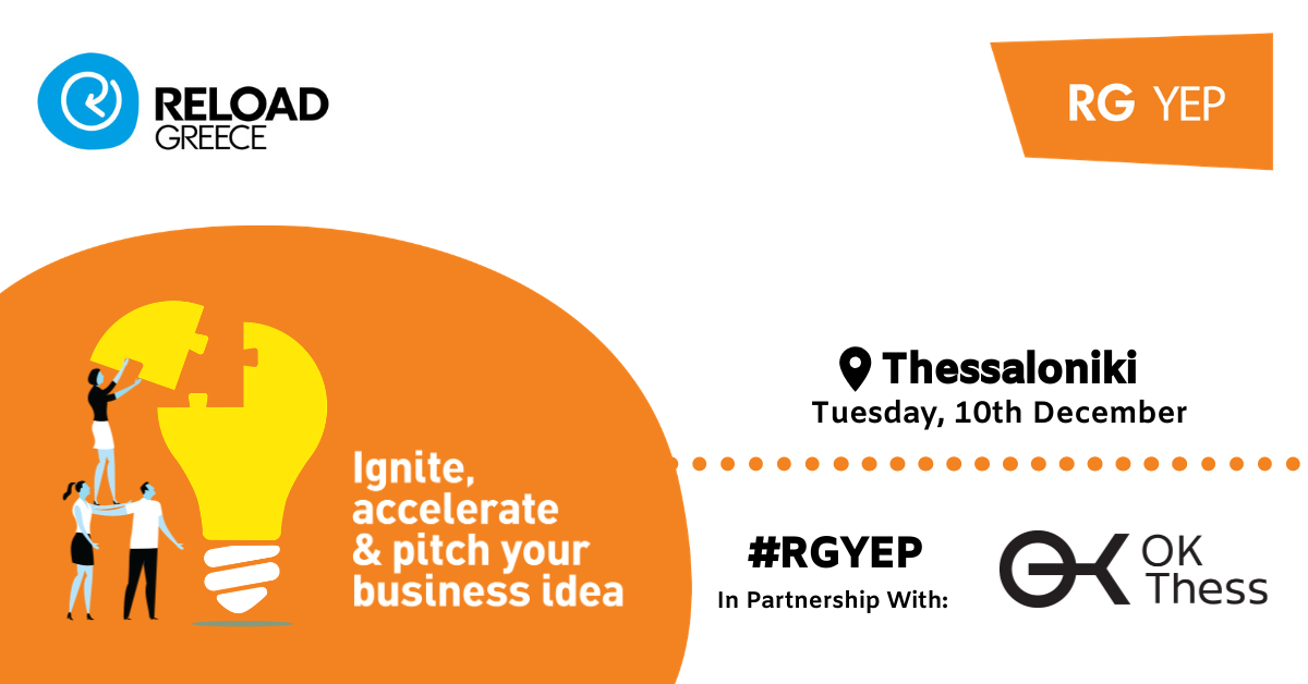 IGNITE @Reload: DEVELOPING YOUR IDEA - Thessaloniki