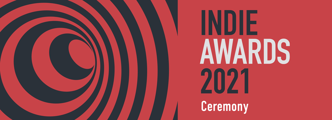 Indie Awards 2021 Ceremony