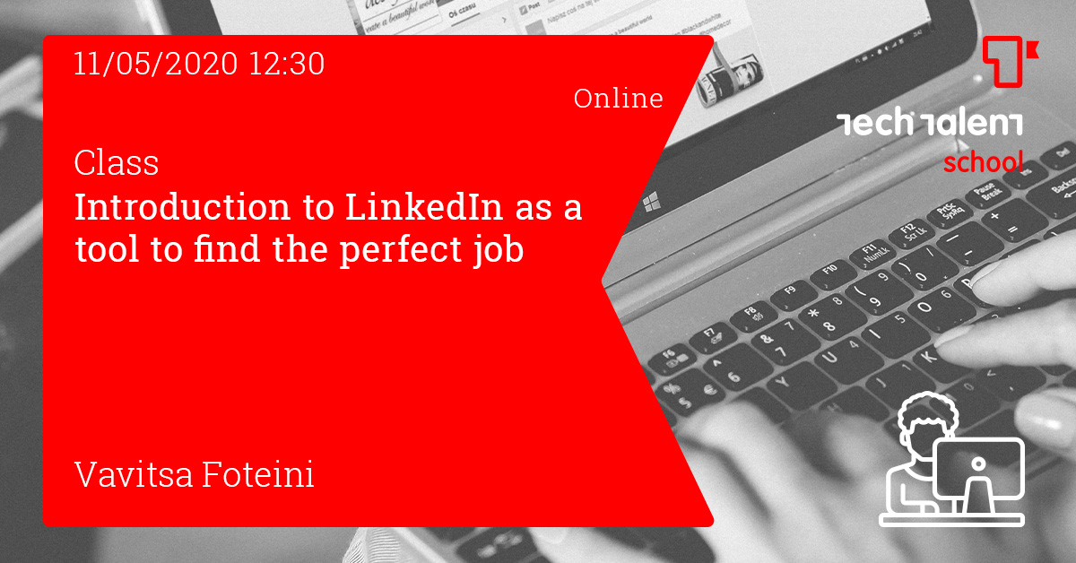 Introduction to LinkedIn as a tool to find the perfect job - Online