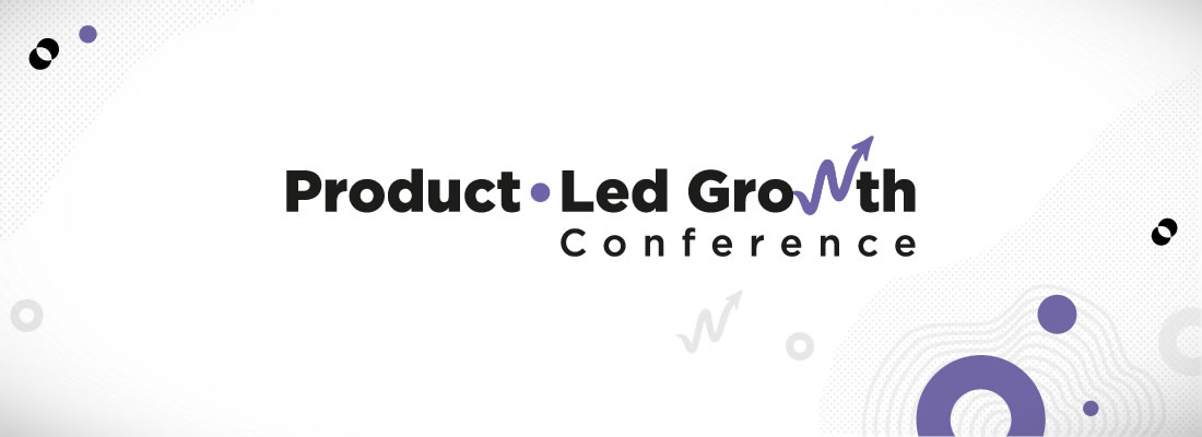 Product-Led Growth Conference 2020