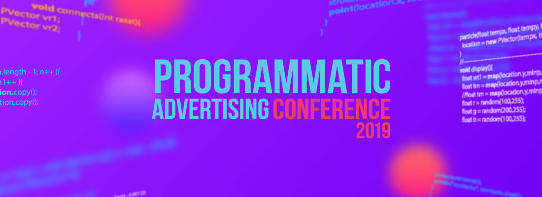 Programmatic Advertising Conference 2019