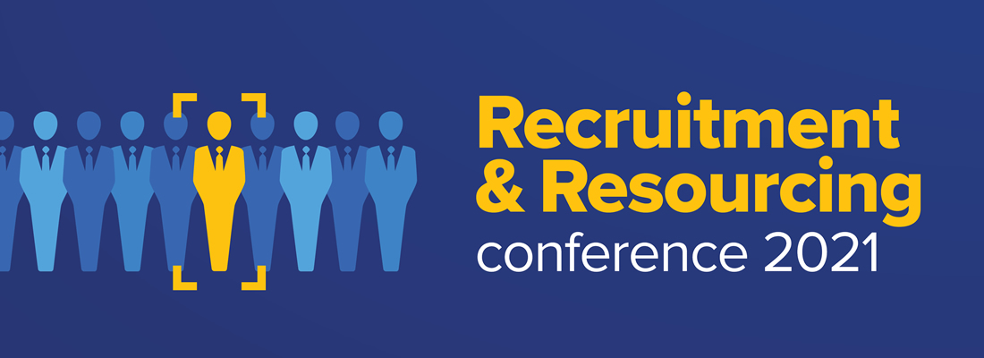 Recruitment & Resourcing Conference 2021