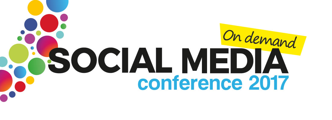 Social Media Conference 2017 On Demand