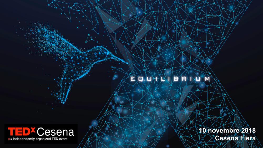TEDxCesena 2018 EQUILIBRIUM