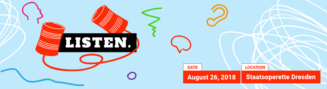 Listen. – TEDxDresden Konferenz am 26. August 2018