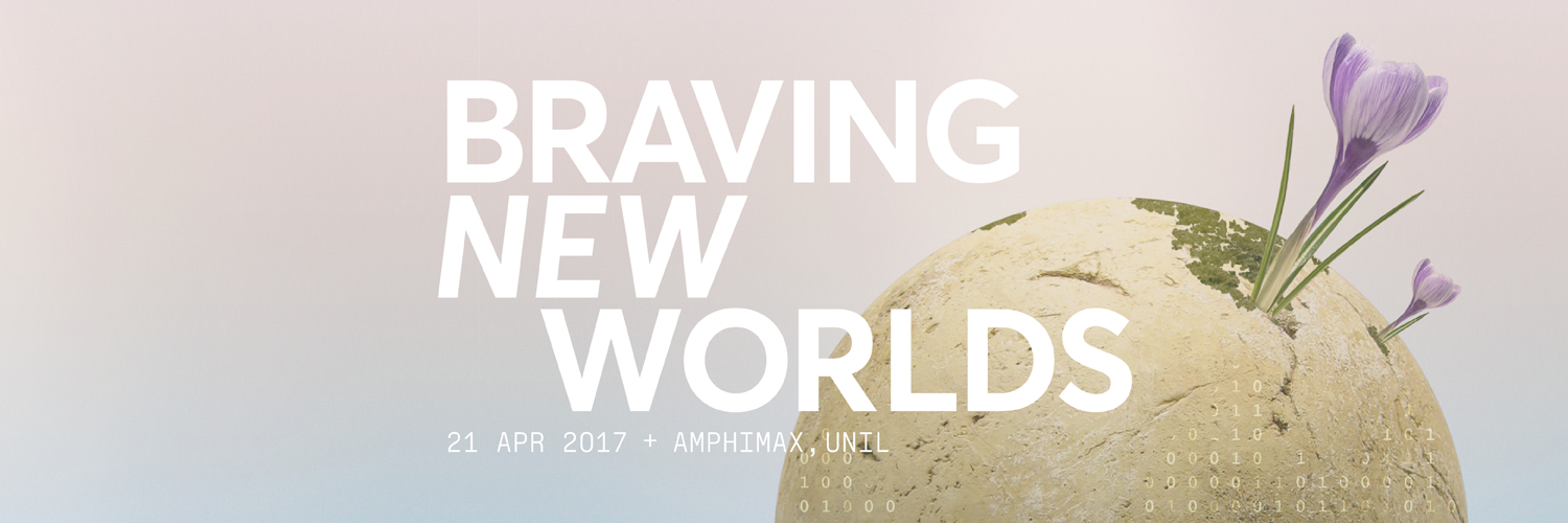 TEDxLausanne - Braving New Worlds - 2017