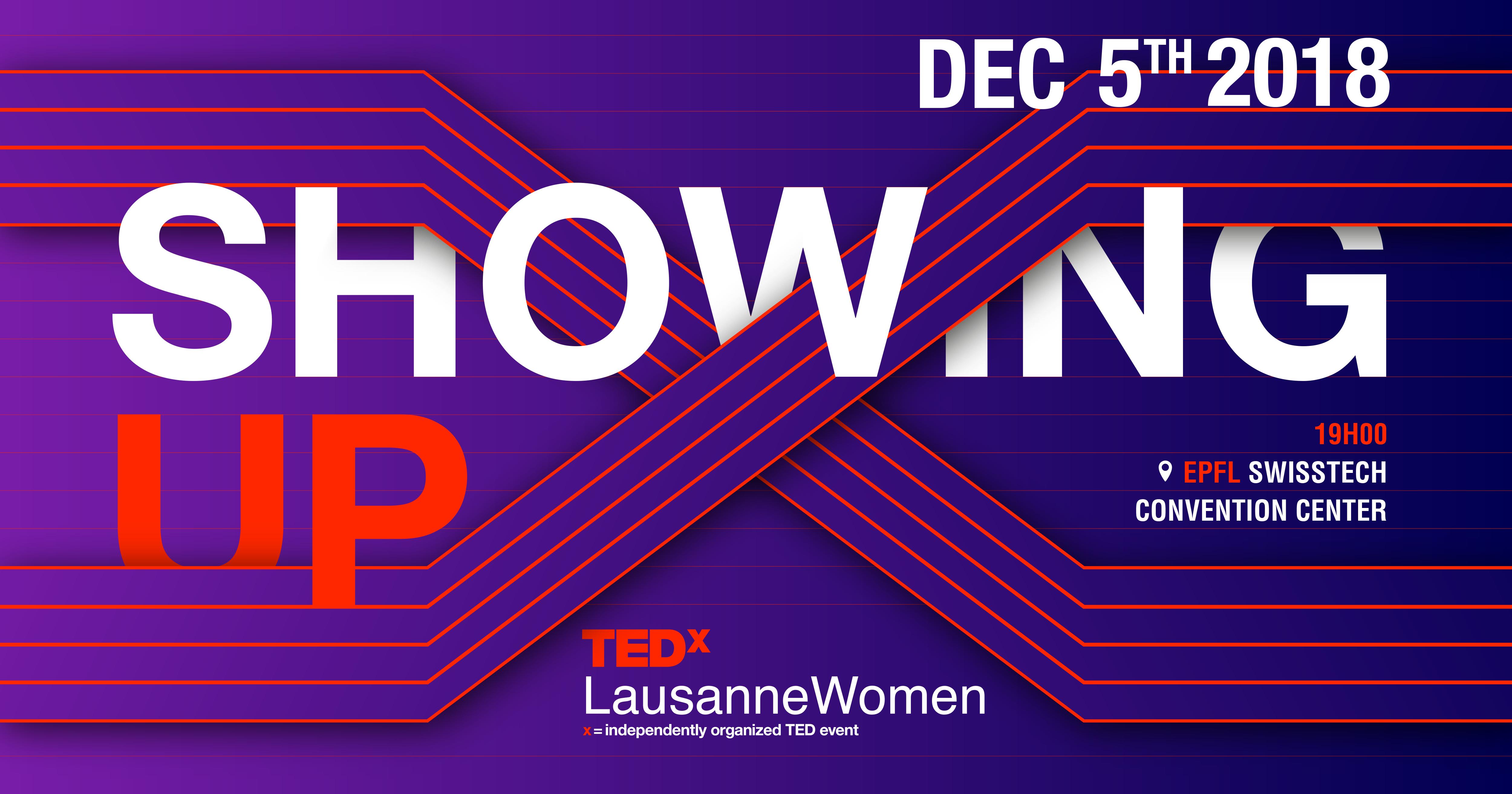 TEDxLausanneWomen - 05/12/18 @ SwissTech Convention Center