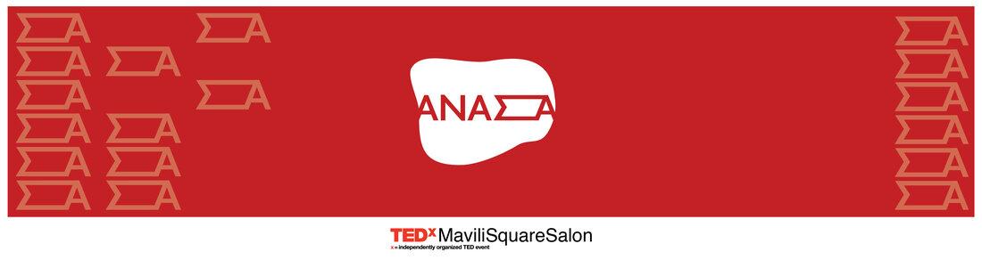 TEDxMaviliSquareSalon 2021| ΑΝΑΣΑ