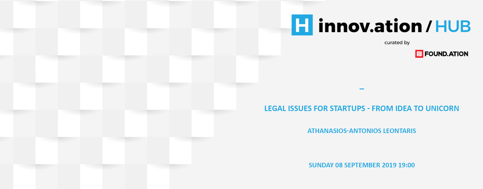 Legal Issues for Startups - From Idea to Unicorn (TIF19)