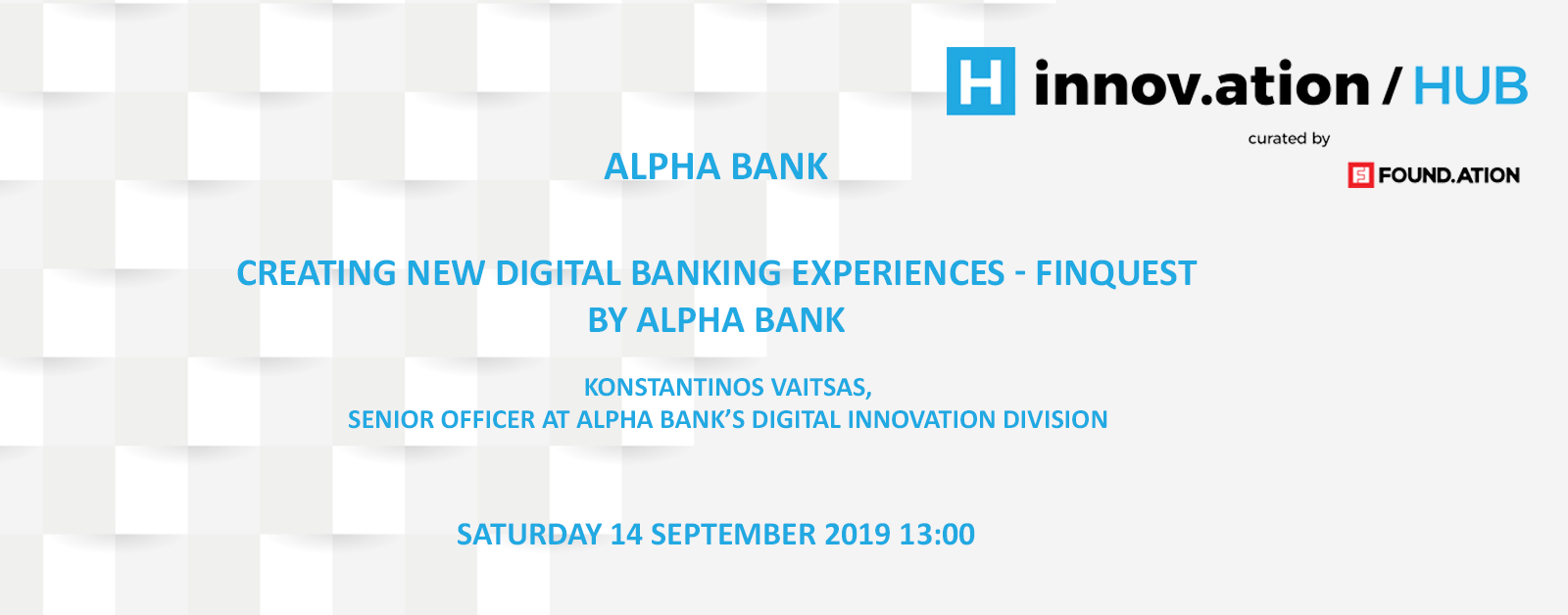 Creating New Digital Banking Experiences - FinQuest by Alpha Bank (TIF19)