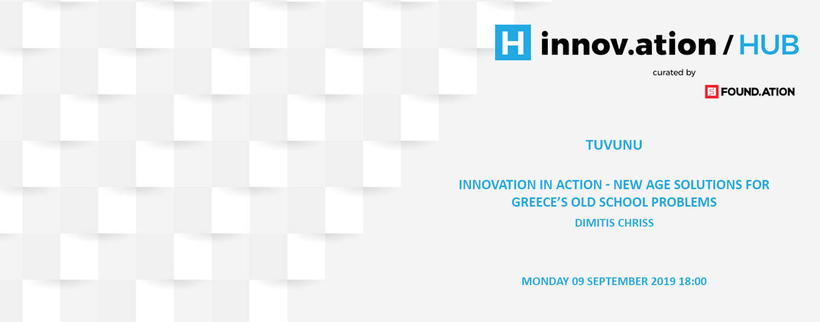 Innovation in Action – New Age Solutions for Greece's Old School Problems (TIF19)