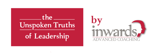 The Unspoken Truths of Leadership