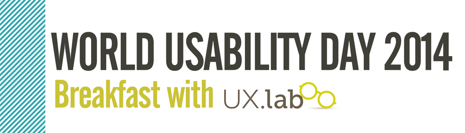 World Usability Day 2014: Breakfast with UXlab